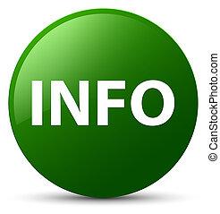 Info green round button