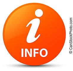 Info orange round button