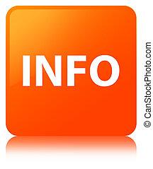Info orange square button