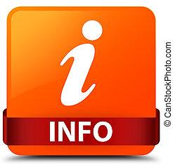 Info orange square button red ribbon in middle
