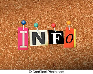 """The word """"INFO"""" written in cut ransom note style paper letters and pinned to a cork bulletin board. Vector EPS 10 illustration available."""