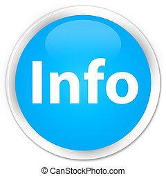 Info premium cyan blue round button