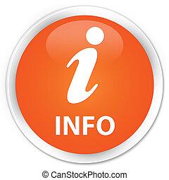 Info premium orange round button