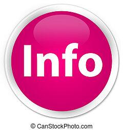 Info premium pink round button