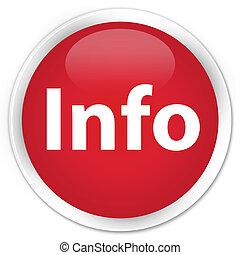 Info premium red round button