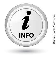 Info prime white round button