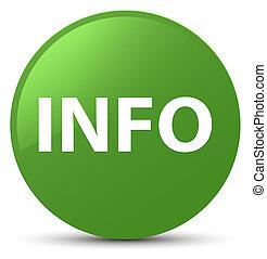 Info soft green round button