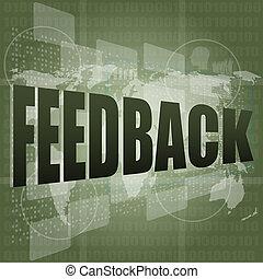 informacja, sprzężenie zwrotne, ekran, to, słówko, technologia, concept: