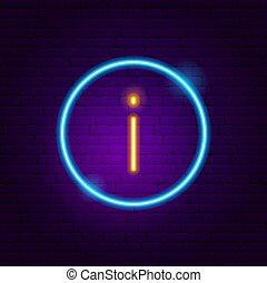 Information Button Neon Sign