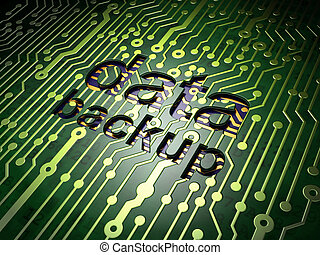 Information concept: Data Backup on circuit board background