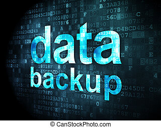 Information concept: Data Backup on digital background - ...