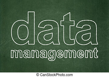 Information concept: Data Management on chalkboard background