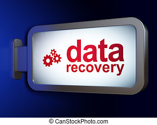 Information concept: Data Recovery and Gears on billboard background