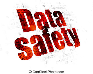 Information concept: Data Safety on Digital background