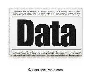 Information concept: newspaper headline Data