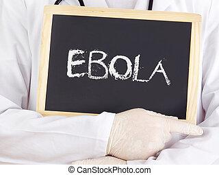 information:, ebola, doktor, widać