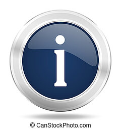 information icon, dark blue round metallic internet button, web and mobile app illustration