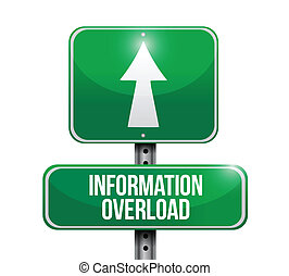 information overload road sign illustration design over a white background