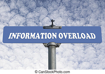 Information overload road sign