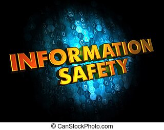 Information Safety Concept on Digital Background.