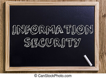 INFORMATION SECURITY - New chalkboard with 3D outlined text