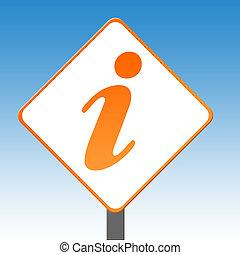 Information sign - Orange information sign with blue sky...