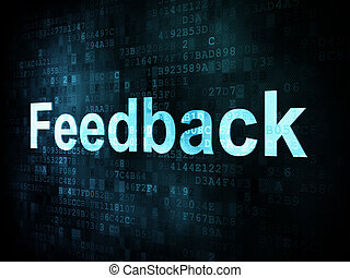 Information technology IT concept: pixelated words Feedback ...
