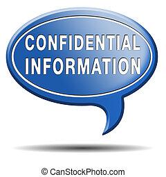 informationen, vertraulich
