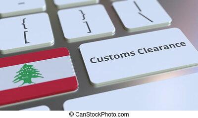informatique, conceptuel, animation, texte, ou, dégagement, exportation, importation, apparenté, keyboard., douane, drapeau, 3d, liban