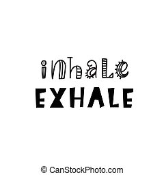 Inhale Exhale Inspirational hipster, kids poster