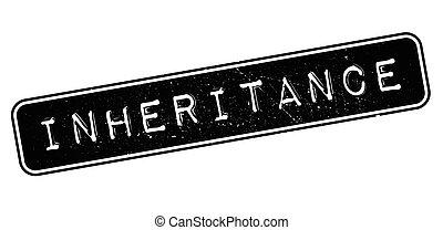 Inheritance, rubber stamp on white. Print, impress, overprint.
