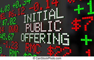 Initial Public Offering IPO Stock Market Ticker 3d ...