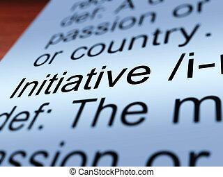 Initiative Definition Closeup Showing Resourcefulness