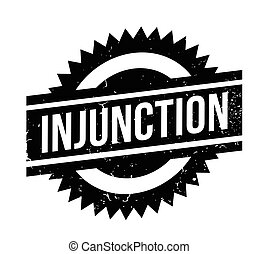 Injunction rubber stamp. Grunge design with dust scratches. ...