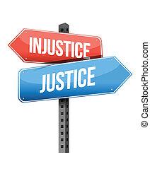 injustice versus justice road sign illustration design over a white background