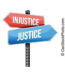injustice versus justice road sign illustration design over...