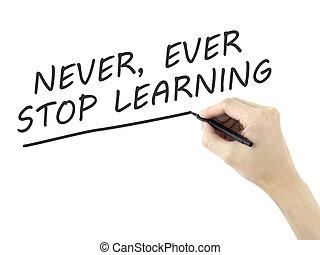 inlärning, aldrig, stopp, mannens, skriftligt, ord, hand,...