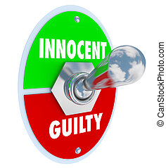 Innocent Vs Guilty Toggle Switch Verdict Judgment Legal Trial