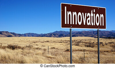 Innovation brown road sign