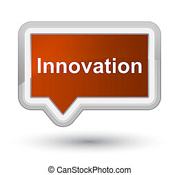 Innovation prime brown banner button
