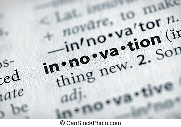 "Innovation - Selective focus on the word \""innovation\\\""...."