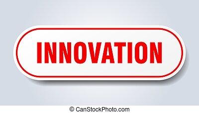 innovation sign. innovation rounded red sticker. innovation