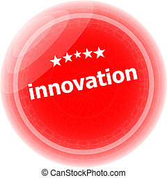 innovation word on red stickers button, label