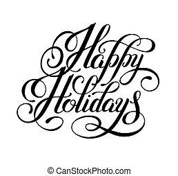 inscrição, calligraphic, escrita, feriados, mão, feliz