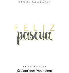 inscripción,  feliz, saludo,  pascua, español, Pascua, feliz