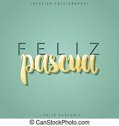 inscripción, feliz, saludo, pascua, español, feliz, Pascua,...