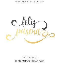 inscripción, feliz, saludo, pascua., español, pascua, feliz