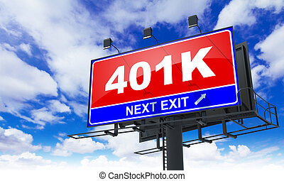 Inscription 401K on Red Billboard. - Inscription 401K on Red...