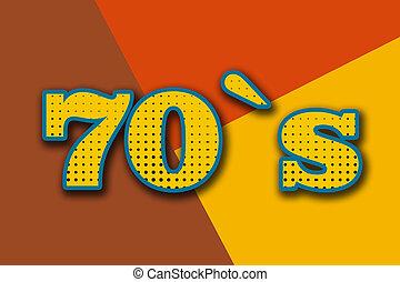 """inscription, """"70`s"""", coloré, fond"""