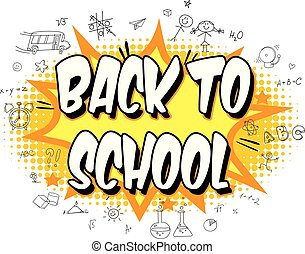 Inscription Back to school. Explosion with comic style